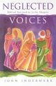 Neglected Voices: Biblical Spirituality in the Margins