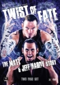 WWE - Twist of Fate: The Matt and Jeff Hardy Story