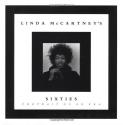 Linda McCartney's Sixties: Portrait of an Era