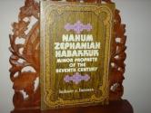 Nahum, Zephaniah, Habakkuk;: Minor prophets of the seventh century B.C., (Everyman's Bible commentary)