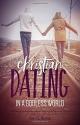 Christian Dating in Godless World