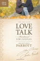 The One Year Love Talk Devotional for C...
