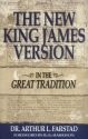 The New King James Version: In the Great Tradition