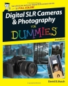 Digital SLR Cameras & Photography For Dummies (For Dummies (Computer/Tech))