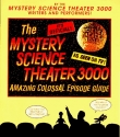 The Mystery Science Theater 3000 Amazin...