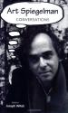 Art Spiegelman: Conversations (Conversa...