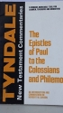 The Epistles of Paul to the Colossians and Philemon: An introduction and commentary (The Tyndale New Testament commentaries)