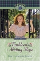 Kathleen's Abiding Hope (Life of Faith, A: Kathleen McKenzie Series)