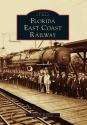 Florida East Coast Railway  (FL)  (Imag...