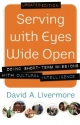 Serving with Eyes Wide Open: Doing Shor...