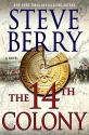The 14th Colony: A Novel (Cotton Malone...