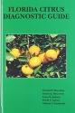 Florida Citrus Diagnostic Guide
