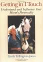 Getting in TTouch: Understand and Influence Your Horse's Personality