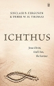 Ichthus: Jesus Christ, God's Son, the Saviour