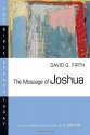 The Message of Joshua (Bible Speaks Today)