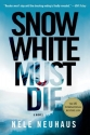 Snow White Must Die (Pia Kirchhoff and ...