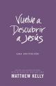 Vuelve a Descubrir a Jesus