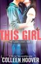 This Girl: A Novel (Slammed)