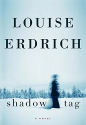 Shadow Tag: A Novel