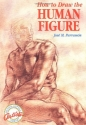 How to Draw the Human Figure (Watson-Guptill Artists Library)