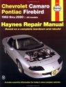 Chevrolet Camaro / Pontiac Firebird, '93'00 (Haynes Manuals)