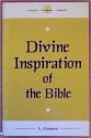 The Divine Inspiration of the Bible (Kregel Reprint Library)