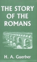 The Story of the Romans (Yesterday's Cl...