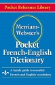 Merriam-Webster's Pocket French-English Dictionary (Pocket Reference Library)