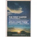 The First Easter & Jesus Loved Them (A Guideposts 2-in-1 Selection)
