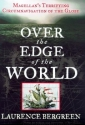Over the Edge of the World: Magellan's ...