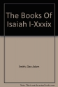 The Books of Isaiah I-XXXIX