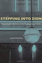 Stepping Into Zion: Hatzaad Harishon, B...