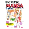 How To Draw Manga Special: Colored Original Drawings