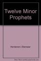 Twelve Minor Prophets