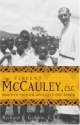 Vincent McCauley, C.S.C.: Bishop of the Poor, Apostle of East Africa (A Holy Cross Book)