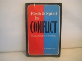 Flesh and spirit in conflict: Practical studies in Galatians
