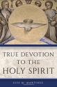 True Devotion to the Holy Spirit