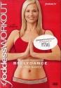 Goddess Workout: The Warrior Goddess - Bellydance Beyond Basics