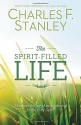 The Spirit-Filled Life: Discover the Jo...