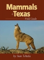 Mammals of Texas Field Guide (Mammal Identification Guides)