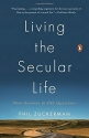 Living the Secular Life: New Answers to Old Questions