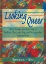 Looking Queer: Body Image and Identity ...