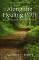 Along the Healing Path : Recovering fro...