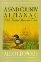 A Sand County Almanac And Sketches Here And There - American Museum Of Natural History Special Members' Edition