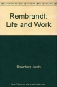 Rembrandt Life and Work
