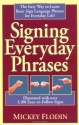 Signing Everyday Phrases (Perigee)