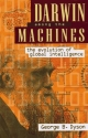 Darwin Among the Machines: The Evolution of Global Intelligence (Helix Books)