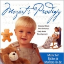 Mozart's Prodigy - Music for Babies & Mothers-To-Be