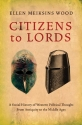 Citizens to Lords: A Social History of ...