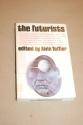 The futurists
